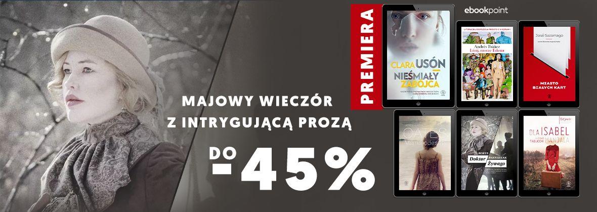 Promocja na ebooki Majowy wieczór z intrygującą prozą / do -45%